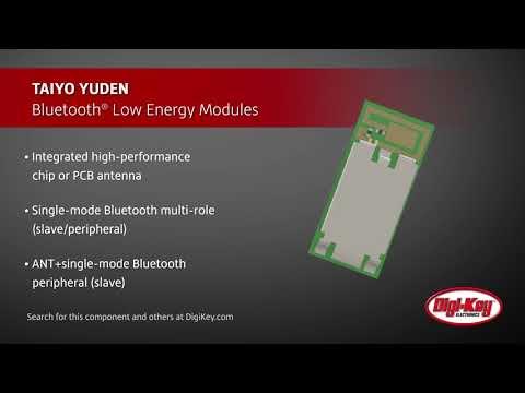 TAIYO YUDEN Bluetooth Low Energy Modules | Digi-Key Daily