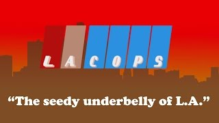 LA Cops - The Seedy Underbelly of L.A. Trailer   Official Game (2015)