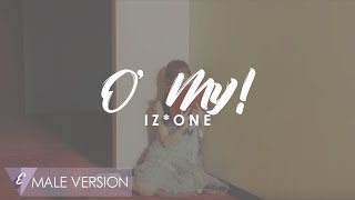 MALE VERSION | IZ*ONE - O' My!