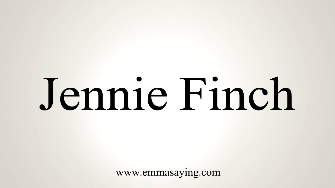 How To Pronounce Jennie Finch Youtube
