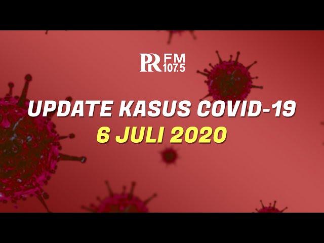 Update Kasus Corona di Indonesia 6 Juli 2020
