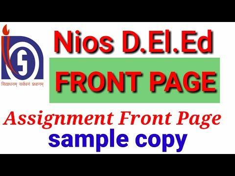 Nios D.El.Ed Assignment Front Page  Sample copy .. how to make assignment Front Page sample copy?