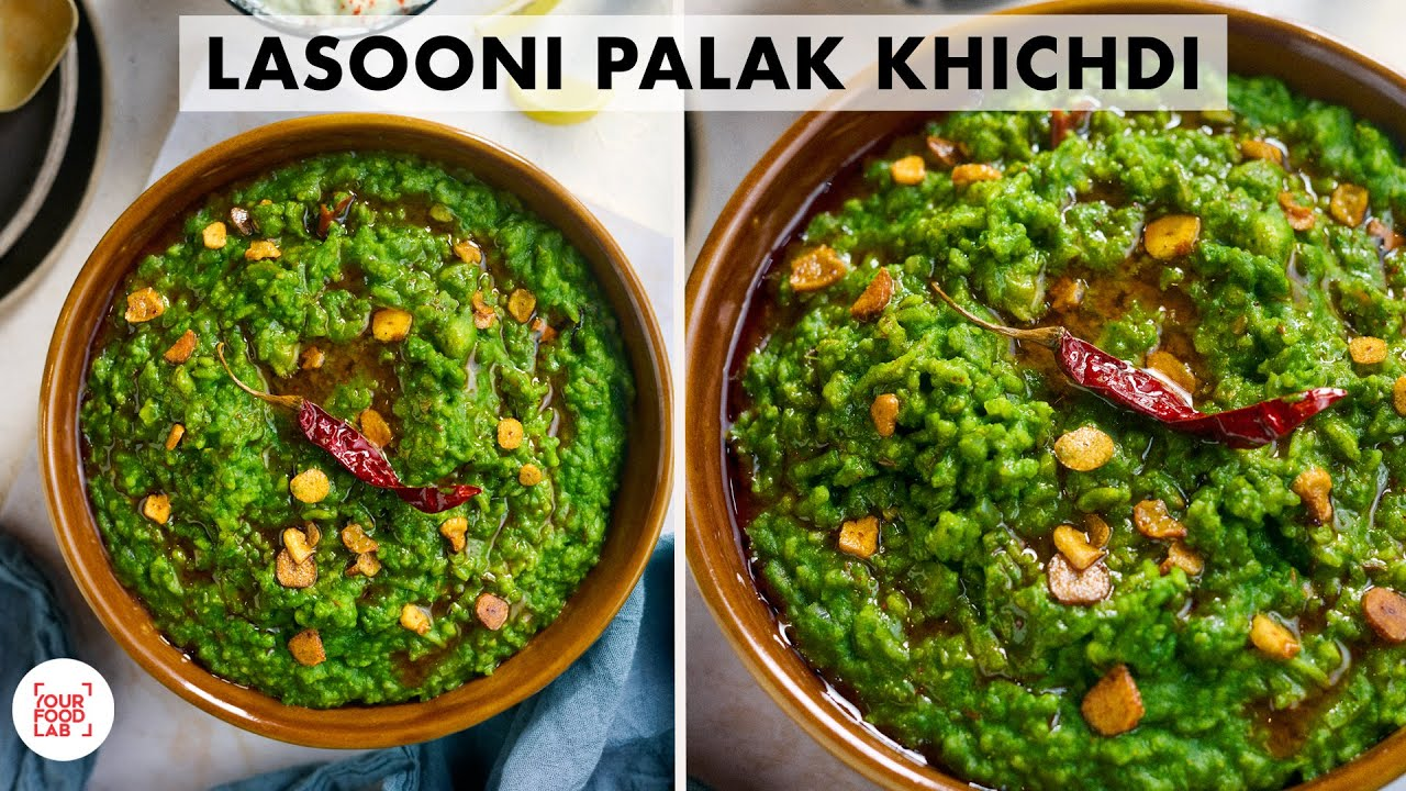 Lasooni Palak Khichdi Recipe   Restaurant Style Recipe   लसूनी पालक खिचड़ी   Chef Sanjyot Keer