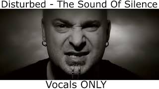 Disturbed the sound of silence vocals only (official music video)