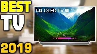 Top 5 - Best TVs in 2019   Watch Before You Buy