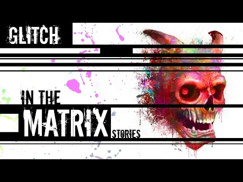 10 Freaky Glitch in the Matrix Stories from Reddit