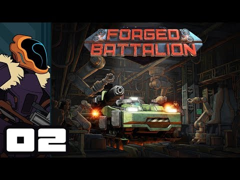 Let's Play Forged Battalion - PC Gameplay Part 2 - Tank It Slow