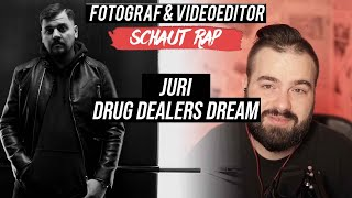 JURI - DRUG DEALERS DREAM // LIVE REACTION // FOTOGRAF & VIDEOEDITOR SCHAUT RAP