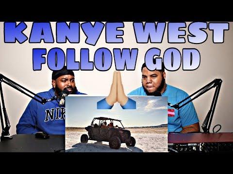 KANYE WEST - FOLLOW GOD (REACTION)