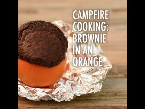 How to Cook a Brownie in an Orange – Campfire Recipe