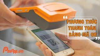 PosApp hỗ trợ phương thức thanh toán bằng ví điện tử