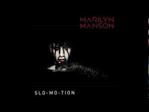 Marilyn Manson - Slo-Mo-Tion (Instrumental)