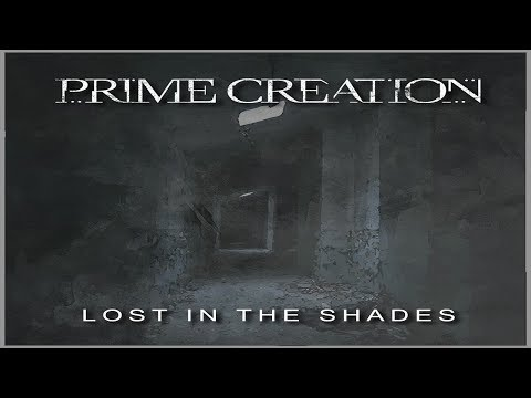 Prime Creation - Lost in the Shades (official lyric video)