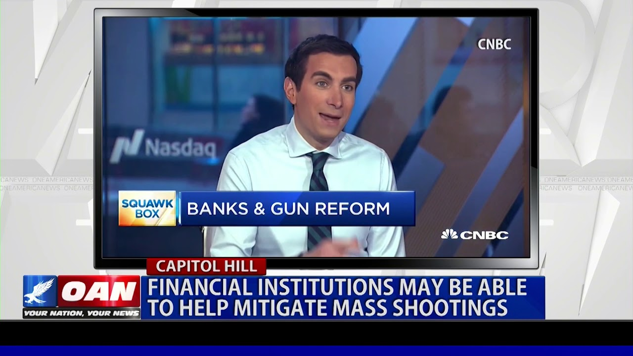 OAN Financial institutions may be able to help mitigate mass shootings