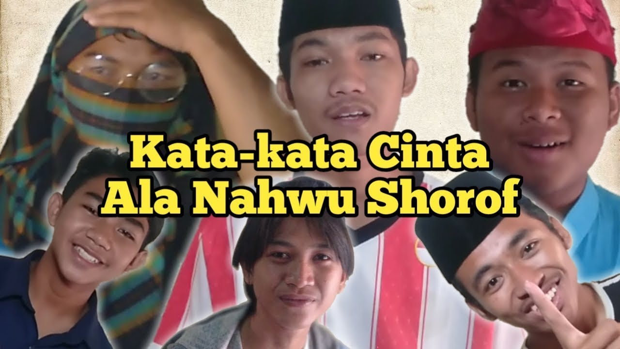 Kata Kata Cinta Ala Nahwu Shorof Sandung Youtube