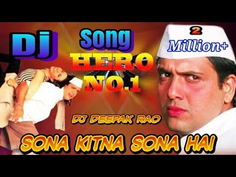 Tu Mera Hero no.1 Hindi dj songs remix by Deepak Rao