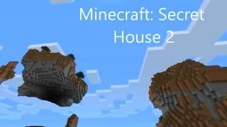 Minecraft: Secret House 2+Download