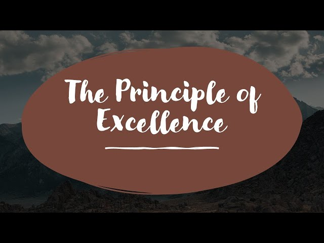The Principle of Excellence · 201213 Sunday PM · Pastor Jerome Pittman