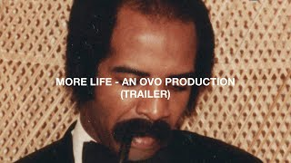 More Life An OVO Production Trailer