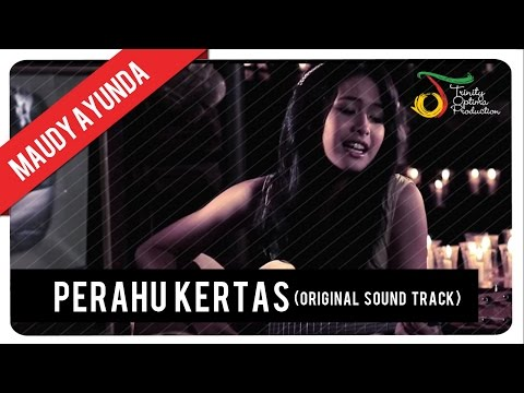 Maudy Ayunda - Perahu Kertas (OST Perahu Kertas) | Official Video Klip