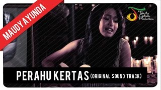 Video Maudy Ayunda - Perahu Kertas (OST Perahu Kertas) | Official Video Klip download MP3, 3GP, MP4, WEBM, AVI, FLV Oktober 2017