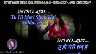 Tu Hi Meri Shab Hai Karaoke With Lyrics