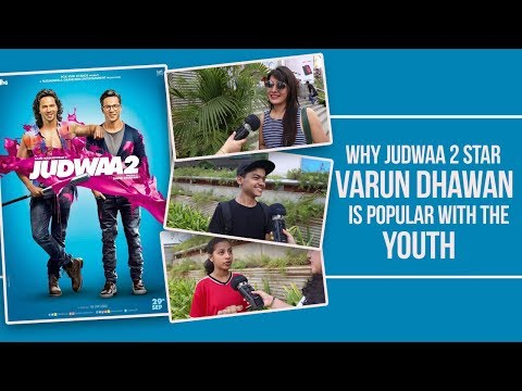 Why Judwaa 2 star Varun Dhawan is popular...