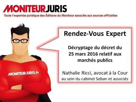 Décryptage du décret du 25 mars 2016 relatif aux marchés publics