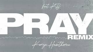 Play Pray (Remix) (feat. KB)