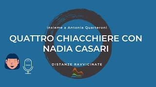 Quattro chiacchiere con Nadia Casari