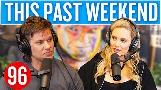 Nicole Arbour | This Past Weekend #96
