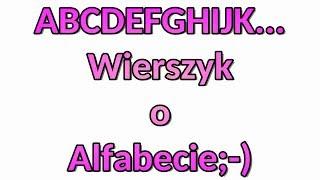 Alfabet Wierszyk Śmieszne Wierszyki o Alfabecie Bekowe Najnowsze Polskie Zabawne Rymowanki PL