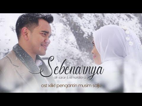 Free Download Sebenarnya (ost Klik! Pengantin Musim Salju) - Alif Satar & Siti Nordiana Mp3 dan Mp4