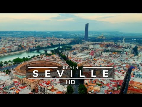 Seville - Spain 🇪🇸 Drone & Street Views 4K - 2021