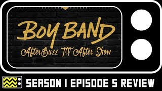 Boy Band Season 1 Episode 5 Review & After Show | AfterBuzz TV