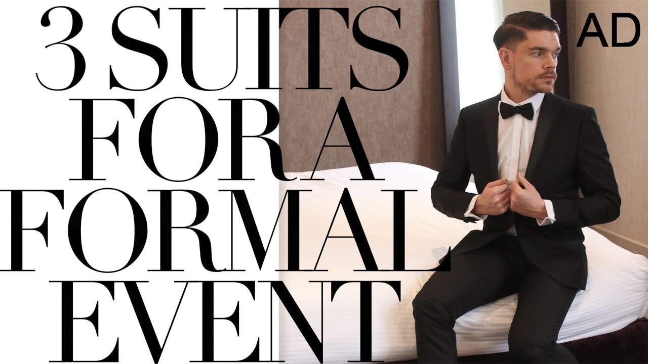 what to wear to a formal event 3 suit options youtube