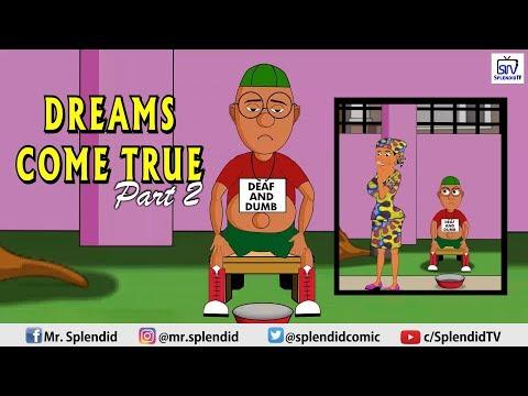 SPLENDID CARTOON VIDEO - DREAMS COME TRUE PART 2