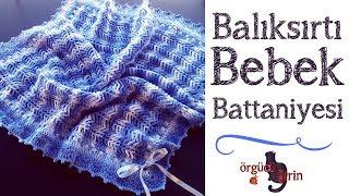 Balıksırtı Bebek Battaniyesi / Tığ İşi Örgü Modelleri