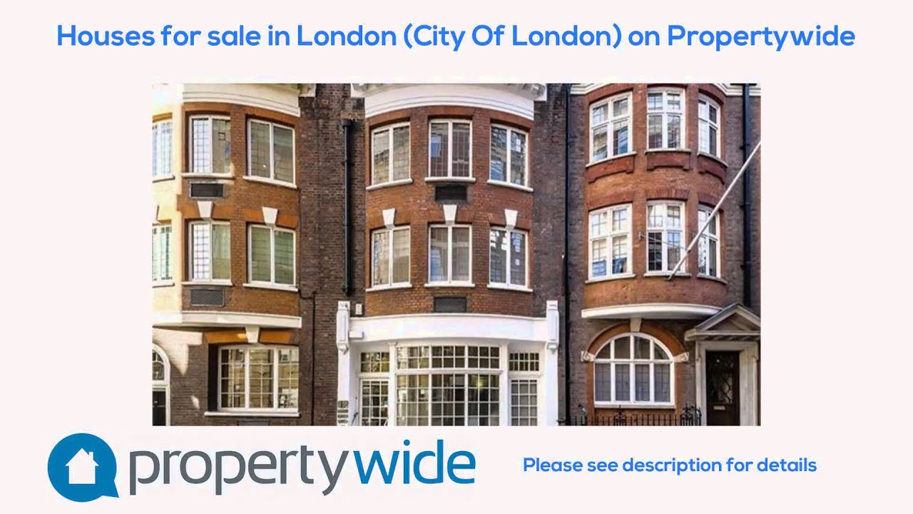 Houses for sale in London (City Of London) on Propertywide ...
