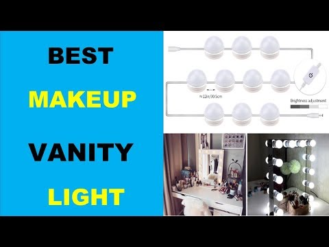 Best Makeup Vanity Lights | professional makeup lighting | Best lighting for makeup table