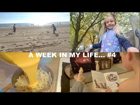 A WEEK IN MY LIFE...#4