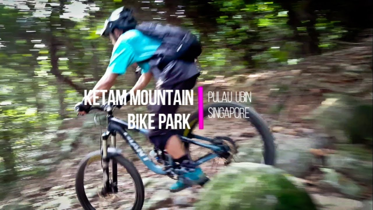 Pulau Ubin Ketam Mountain Bike Park Youtube
