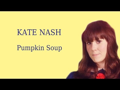 Kate Nash | Pumpkin Soup | Lyrics