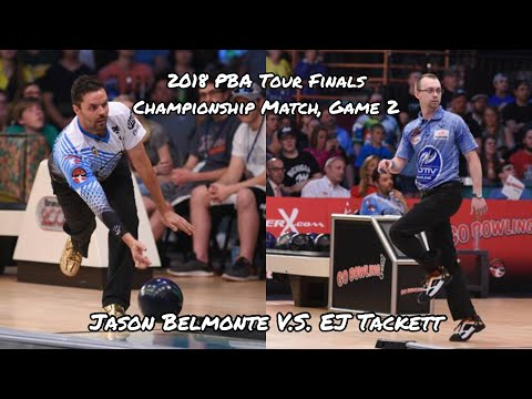 2018 PBA Tour Finals, Championship Match, Game #2 - Jason Belmonte V.S. EJ Tackett