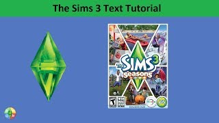 The Sims 3 Text Tutorial: Seasons expansion pack