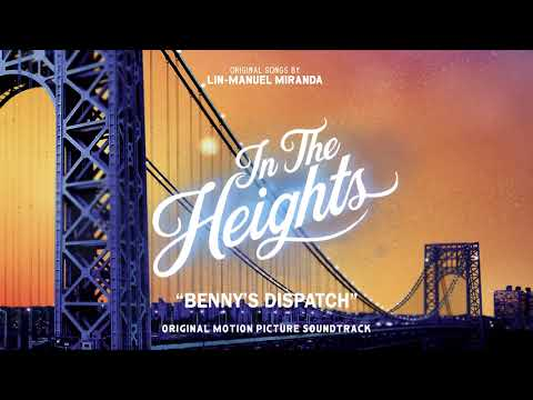 Benny's Dispatch - In The Heights Motion Picture Soundtrack (Official Audio)