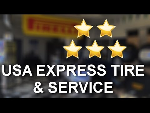 USA EXPRESS TIRE & SERVICE Foothill Ranch Wonderful 5 Star Review by Heber P.