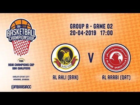 LIVE 🔴 - Al Ahli (BRN) v Al Arabi (QAT) - FIBA Asia Champions Cup 2019 - GBA Qualifiers
