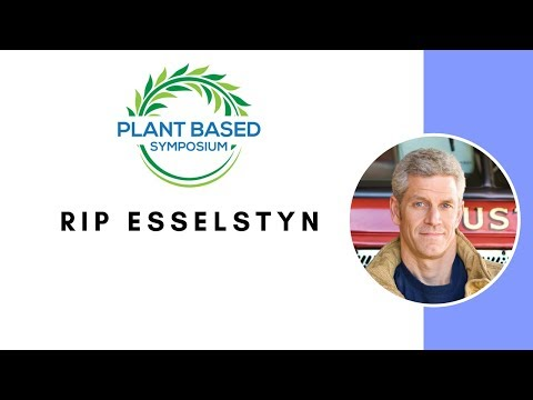 Plant Based Symposium: Rip Esselstyn