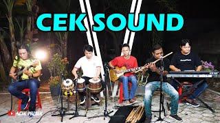 Cek Sound bersama Mas Ipan dkk (Instrument)